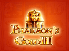 Играть бесплатно Pharaoh's Gold III